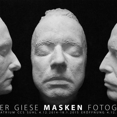 Masken . Fotoausstellung Günter Giese (Plakat) . Galerie im CCS Suhl . 2014 (Foto: Günter Giese, Gestaltung: Andreas Kuhrt)