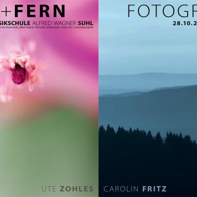 Nah + Fern . Fotoausstellung Carolin Fritz + Ute Zohles (Doppelplakat) . Musikschule Suhl . 2014 (Fotos: Ute Zohles, Carolin Fritz, Gestaltung: Andreas Kuhrt)